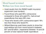 moral hazard revisited welfare loss from moral hazard
