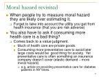 moral hazard revisited63