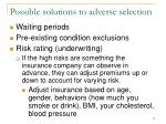 possible solutions to adverse selection