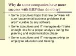 why do some companies have more success with erp than do other