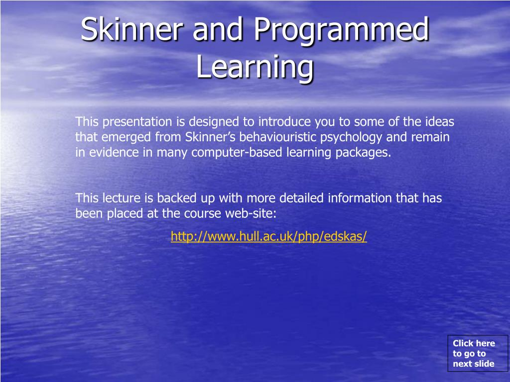 skinner and programmed learning l.
