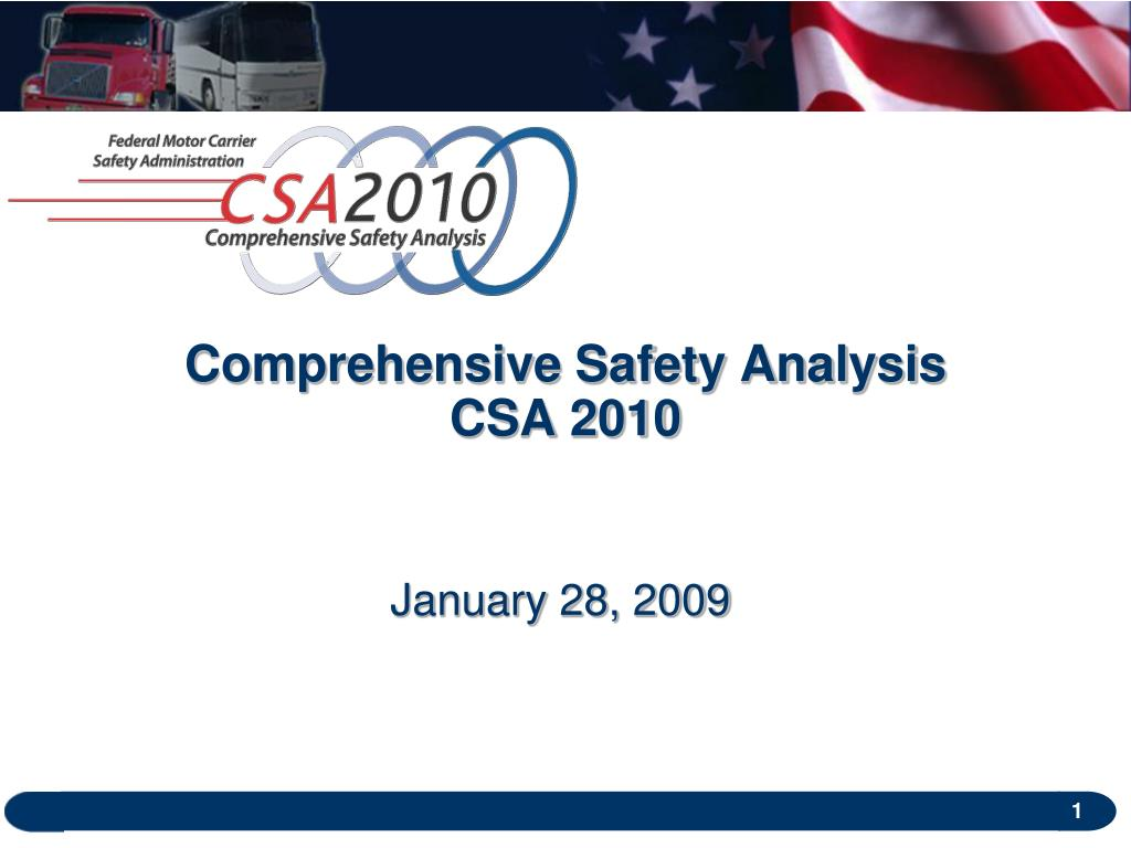 comprehensive safety analysis csa 2010 l.