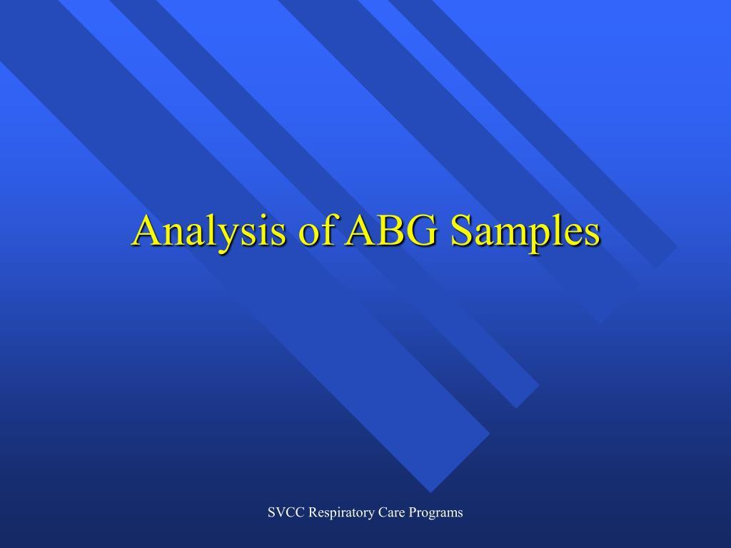 analysis of abg samples l.