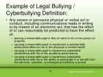 example of legal bullying cyberbullying definition