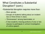 what constitutes a substantial disruption cont