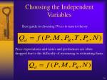 choosing the independent variables