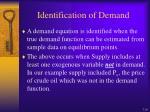 identification of demand