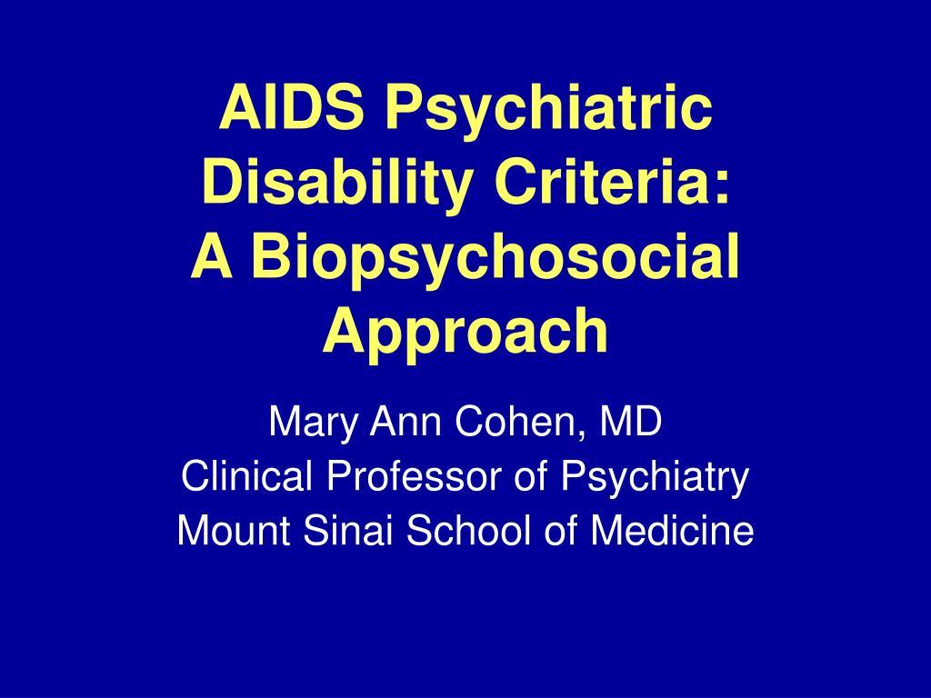 aids psychiatric disability criteria a biopsychosocial approach l.