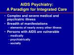 aids psychiatry a paradigm for integrated care