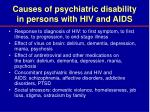 causes of psychiatric disability in persons with hiv and aids22