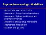 psychopharmacologic modalities