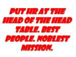put hr at the head of the head table best people noblest mission