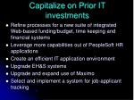 capitalize on prior it investments