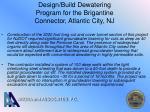 design build dewatering program for the brigantine connector atlantic city nj