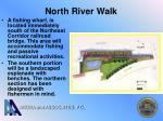 north river walk
