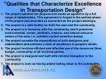 qualities that characterize excellence in transportation design