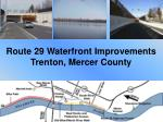 route 29 waterfront improvements trenton mercer county