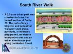 south river walk