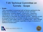 t 20 technical committee on tunnels scope