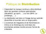 politique de distribution32