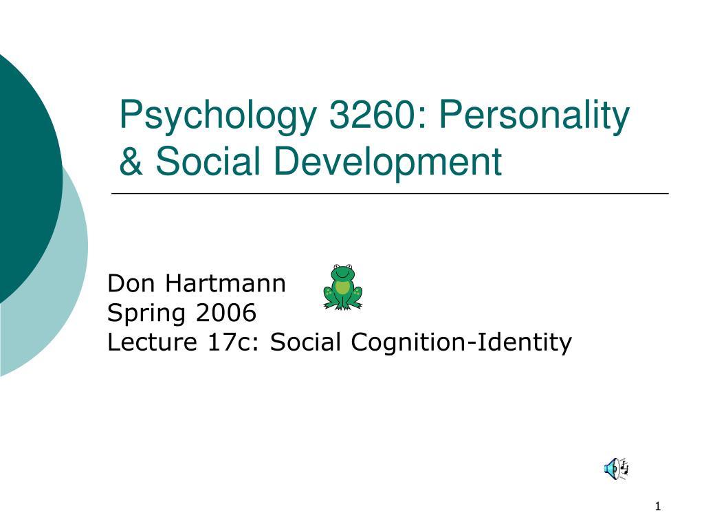 psychology 3260 personality social development l.