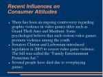 recent influences on consumer attitudes