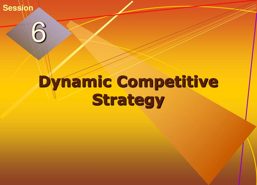 dynamic competitive strategy l.