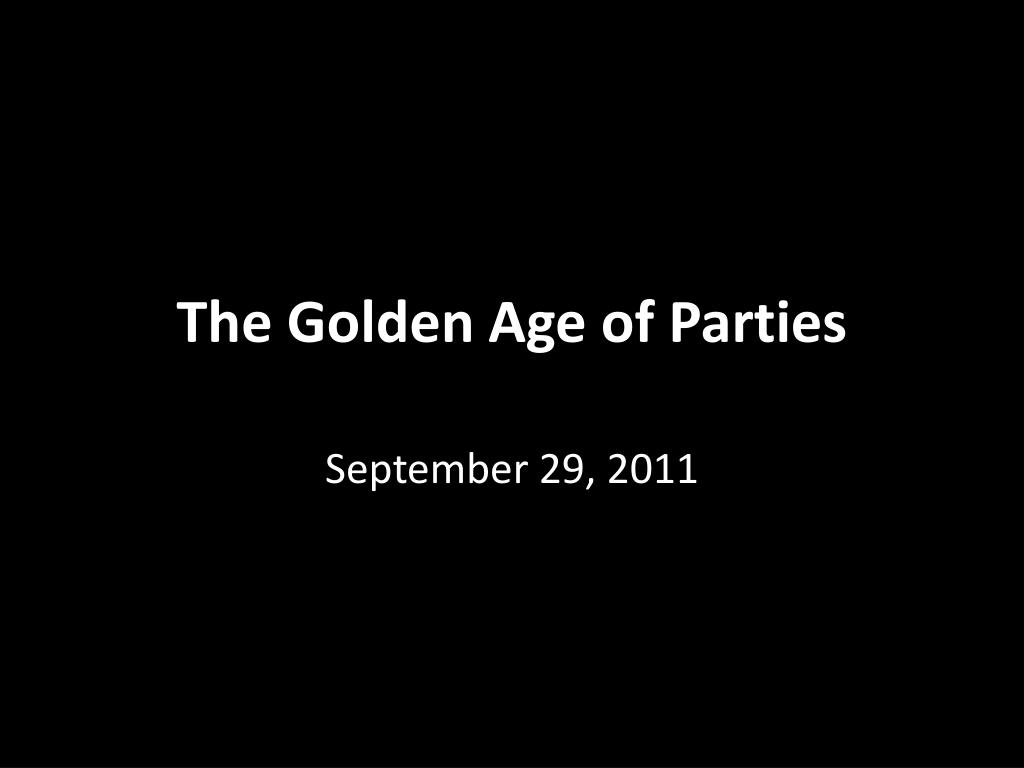 the golden age of parties l.