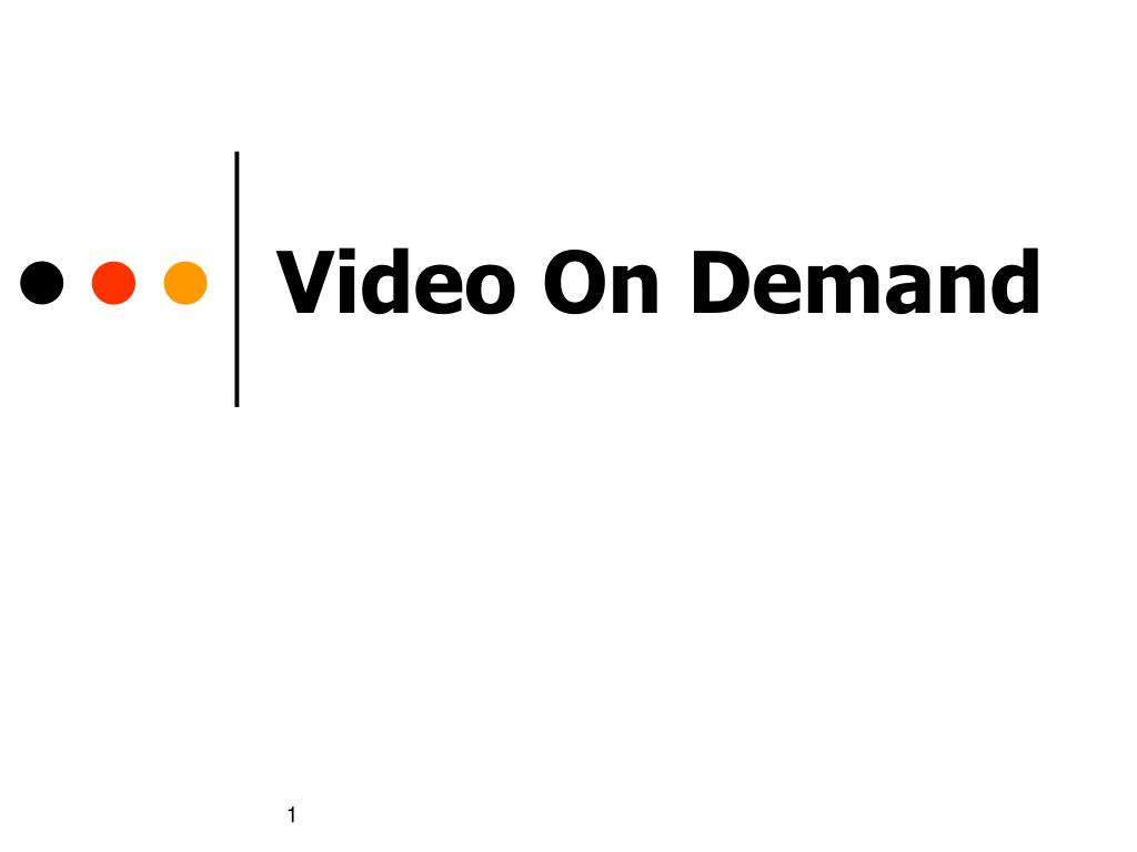 video on demand l.