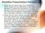 stratsim presentation format5