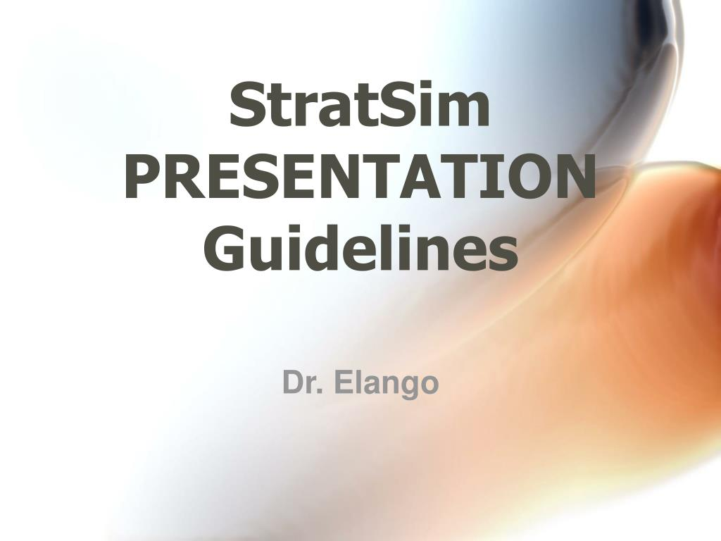 stratsim presentation guidelines l.
