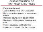 characteristics of mch assurance roles