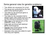 some general rules for genetics problems