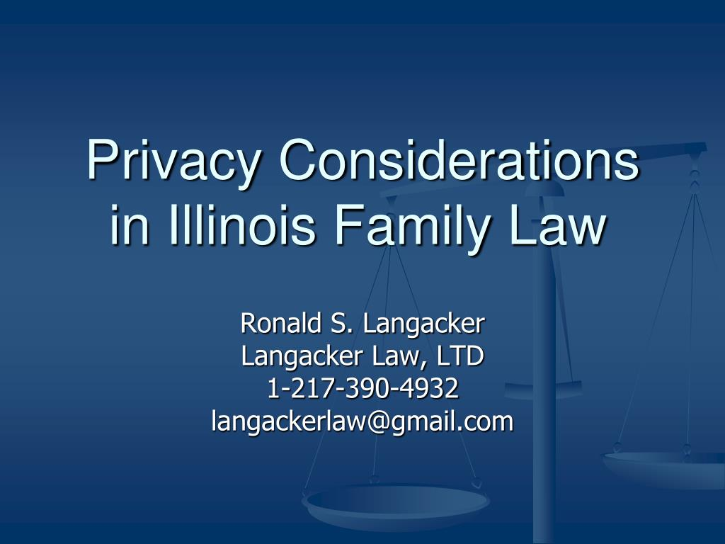 privacy considerations in illinois family law l.