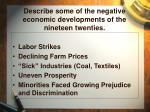describe some of the negative economic developments of the nineteen twenties