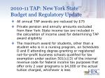 2010 11 tap new york state budget and regulatory update