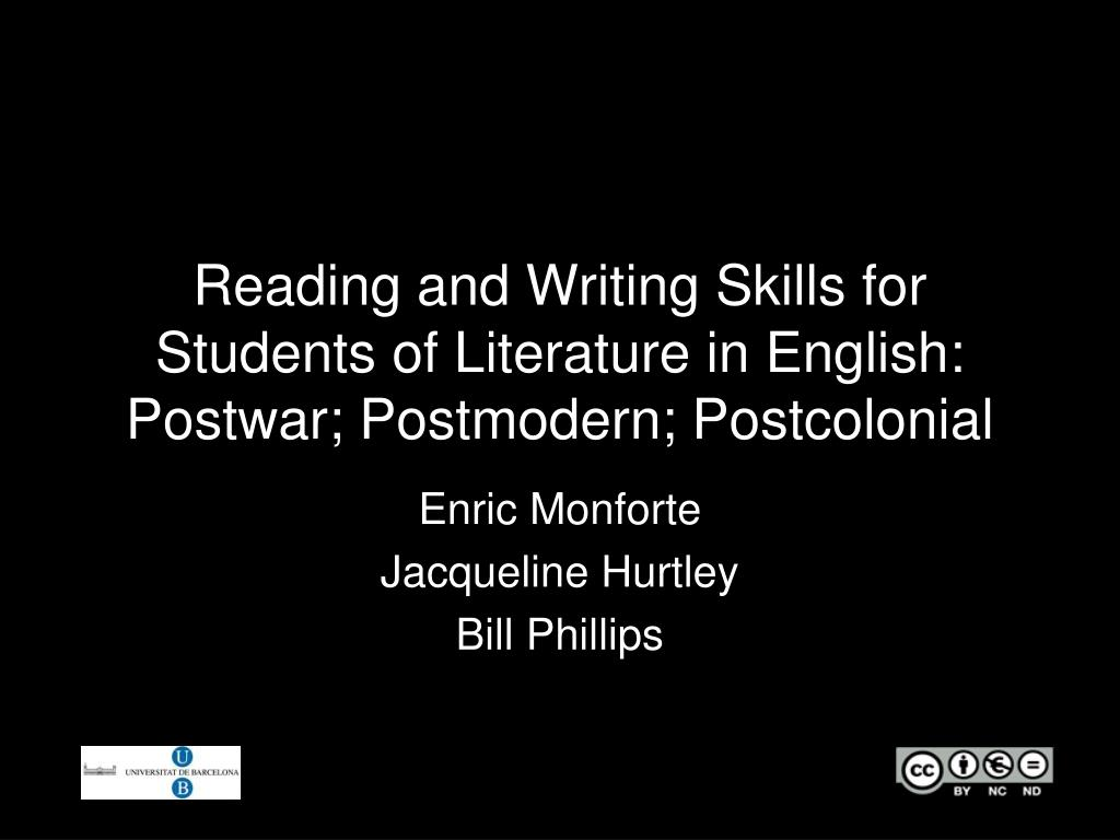 reading and writing skills for students of literature in english postwar postmodern postcolonial l.