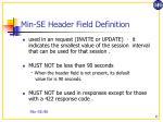 min se header field definition