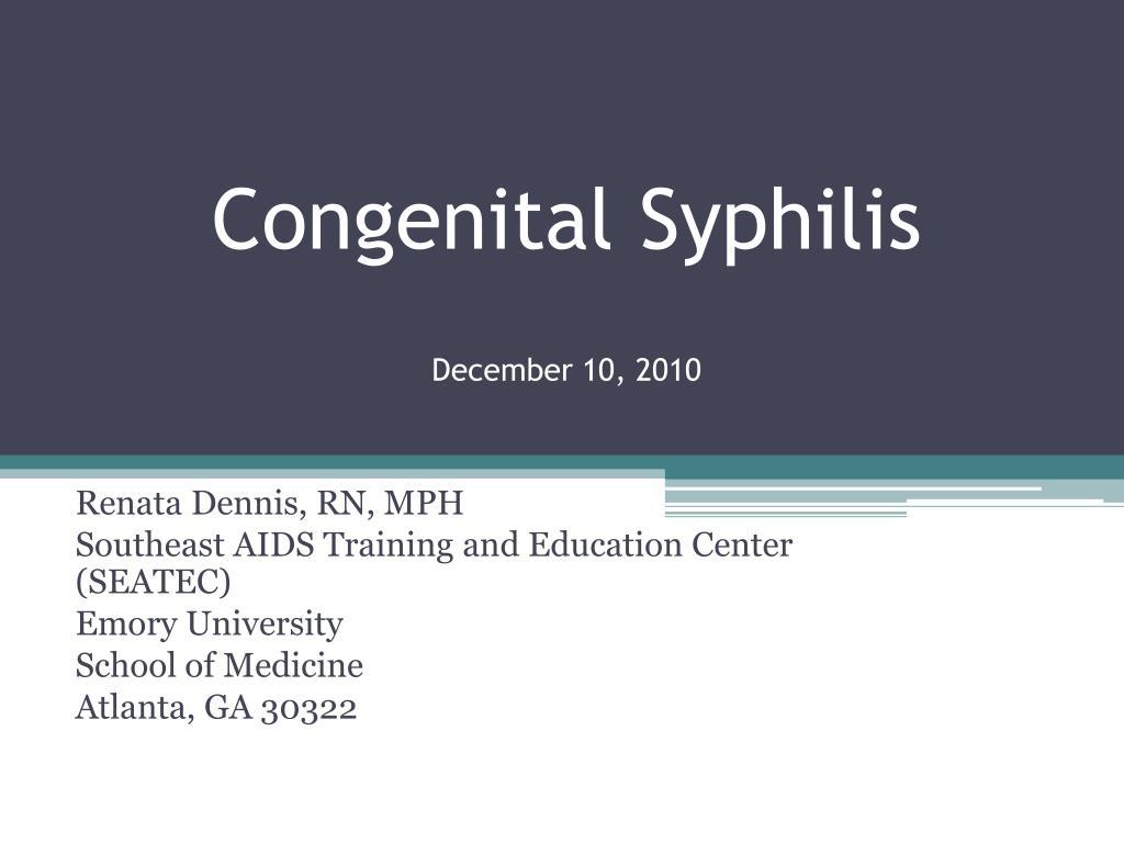 congenital syphilis december 10 2010 l.