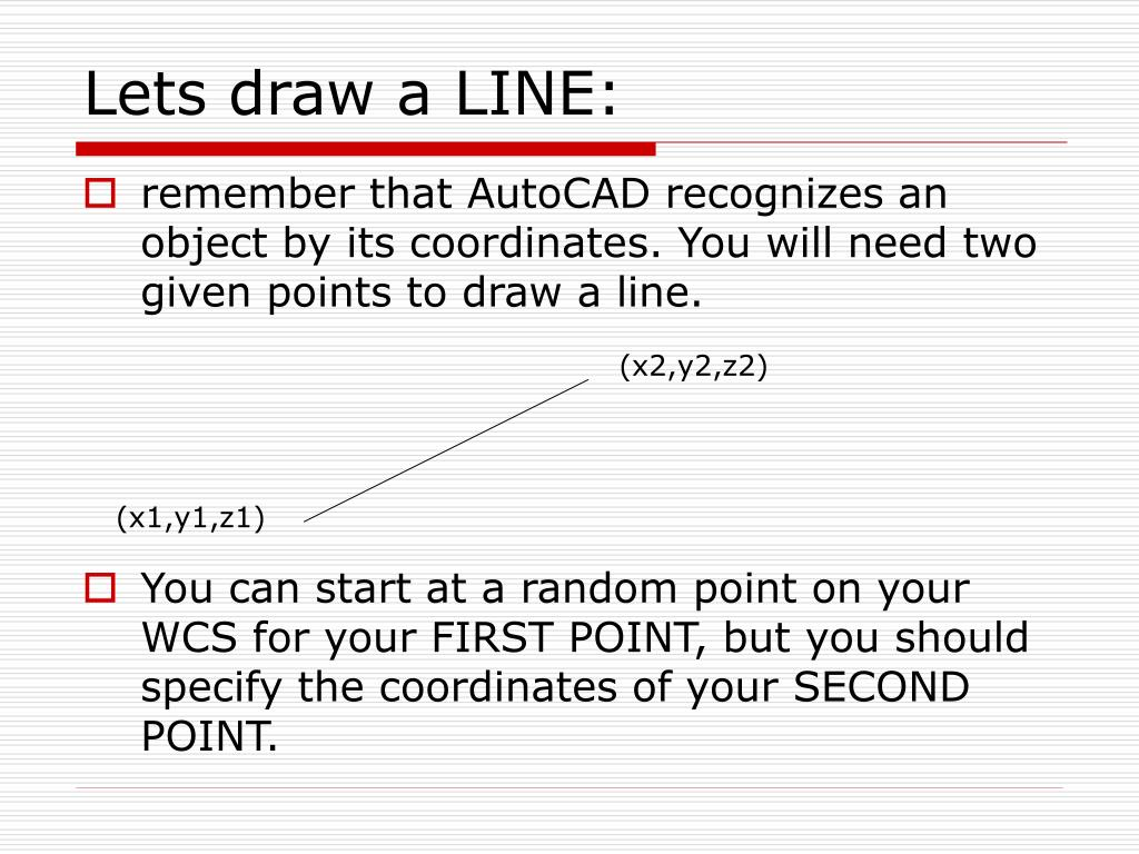 Lets draw a LINE: