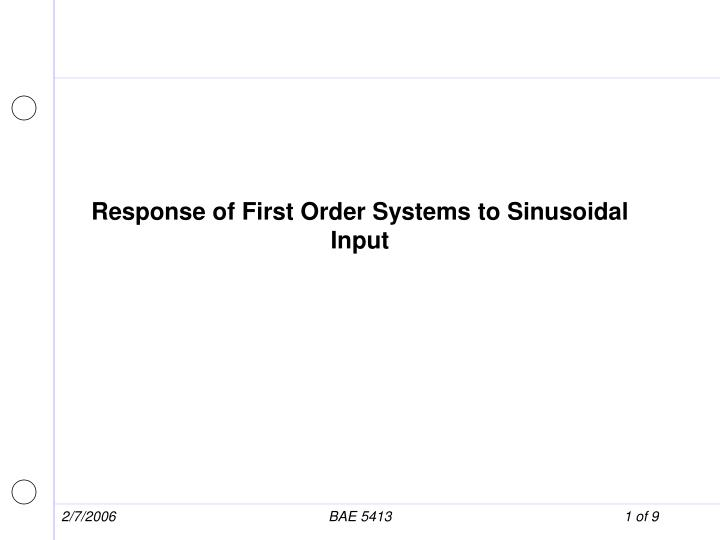 response of first order systems to sinusoidal input n.