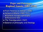 popes and patronage raphael sanzio 1483 15205