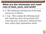 what are the wholesale and retail cuts of beef pork and lamb17