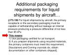 additional packaging requirements for liquid shipments by aircraft
