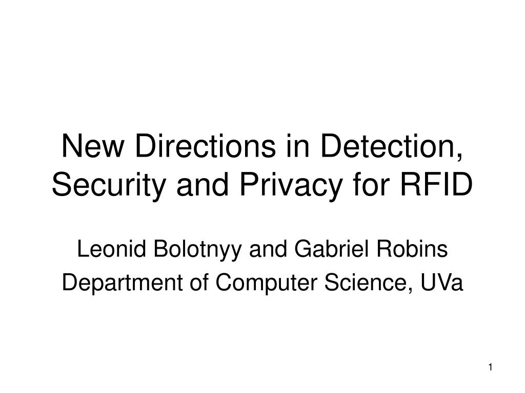new directions in detection security and privacy for rfid l.