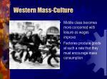 western mass culture