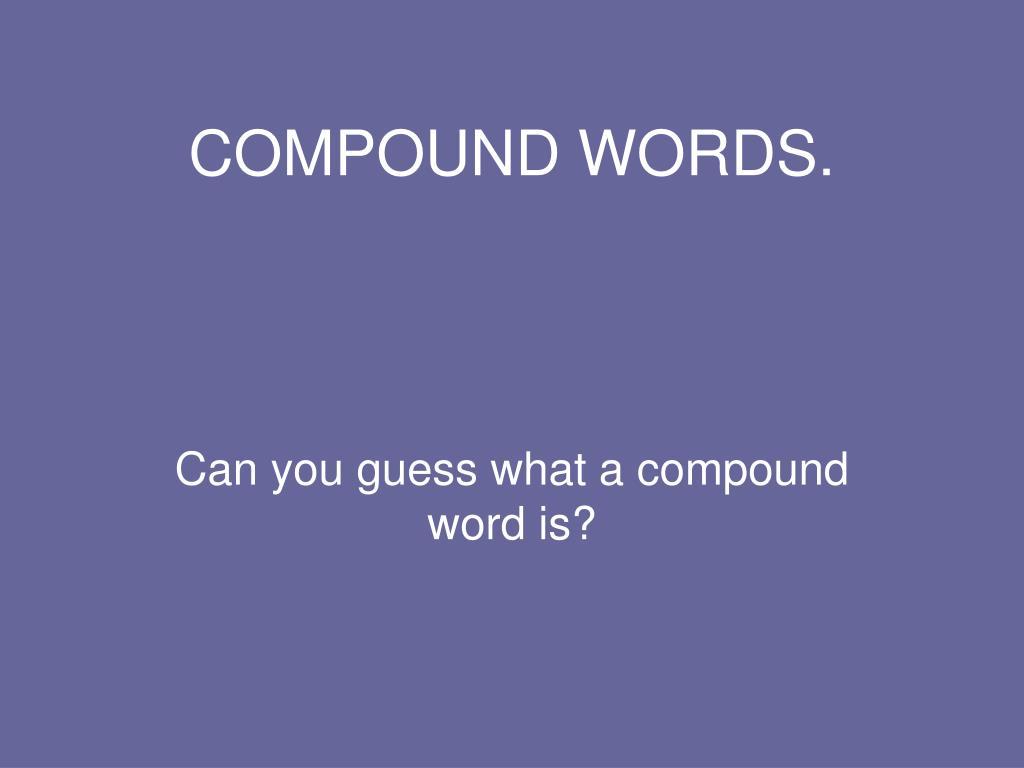 compound words l.