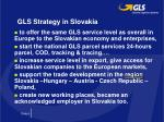 gls strategy in slovakia