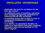 distillates advantages24