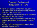proposed revisions of regulation 13 nox